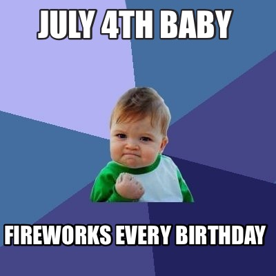 4th Of July Baby Memes